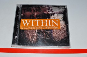Within - The End Is Near: Consider Yourself Warned CD Nowa