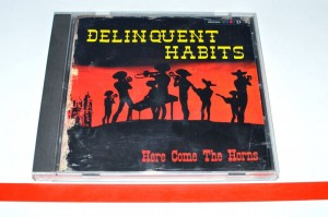 Delinquent Habits - Here Come The Horns CD Album Used