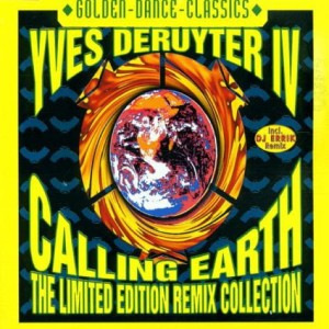 Yves Deruyter - Calling Earth (The Limited Edition Remix Collection) Maxi CD Nowa