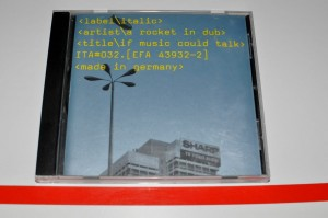 A Rocket In Dub - If Music Could Talk CD