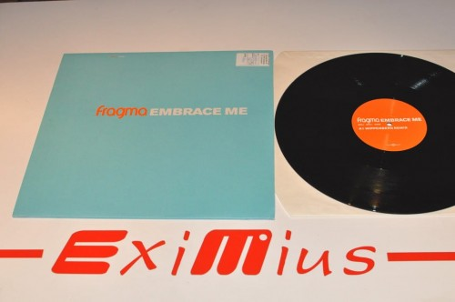 Fragma - Embrace Me (Vinyl 1) lp.jpg