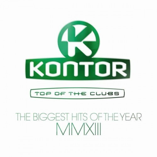 Kontor - Top Of The Clubs - The Biggest Hits Of The Year MMXIII.jpg