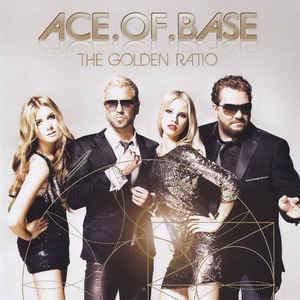 Ace.Of.Base ‎– The Golden Ratio.jpg