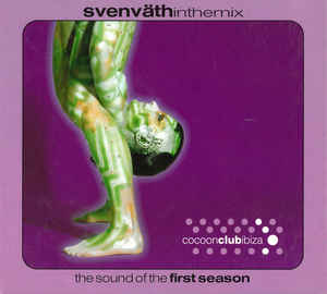 Sven Vath ‎– In The Mix The Sound Of The First Season cd.jpg